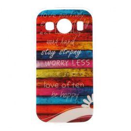 TPU Hoesje Samsung Galaxy Ace 4 - Worry Less
